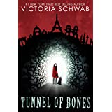 Tunnel of Bones (City of Ghosts)