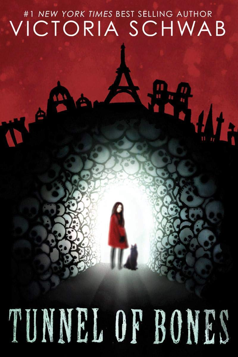 Tunnel of Bones (City of Ghosts): Schwab, Victoria: 9781338111040 ...