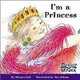 I'm a Princess, Kirsten Hall, 0516229281