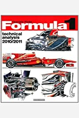 Formula 1 2010/2011 Technical Analysis by Giorgio Piola (2011-11-15) Mass Market Paperback