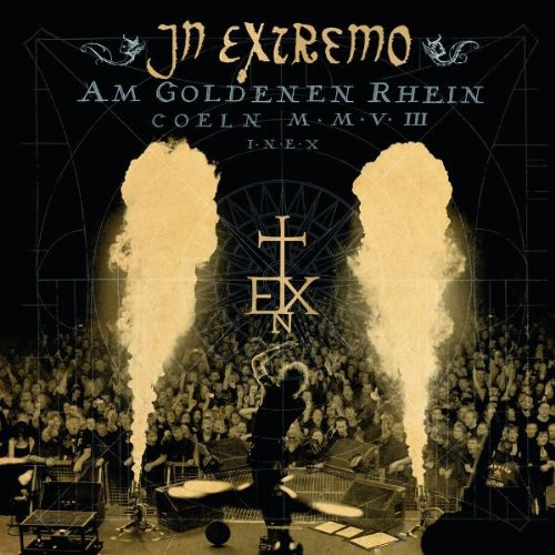 IN EXTREMO - Am goldenen Rhein (Live in Kvln) - Zortam Music