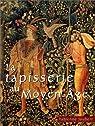Tapisserie au Moyen-Âge par Joubert