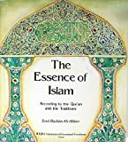 Essence of Islam, Syed H. Akhter, 1563164124