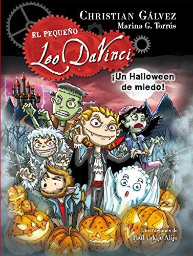 ¡Un Halloween de miedo! (El pequeño Leo Da Vinci 7) (Spanish