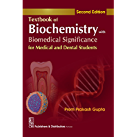 Textbook Of Biochemistry With Biomedical Significance, 2/E- For Medical & Dental Students