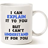 MAUAG Funny Engineer Coffee Mug, I Can Explain It to You But I Cant Understand It for You Best Engineering Gifts for Engineer Cup White, 11 Oz