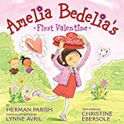 Amelia Bedelia's First Valentine | Herman Parish, Lynne Avril