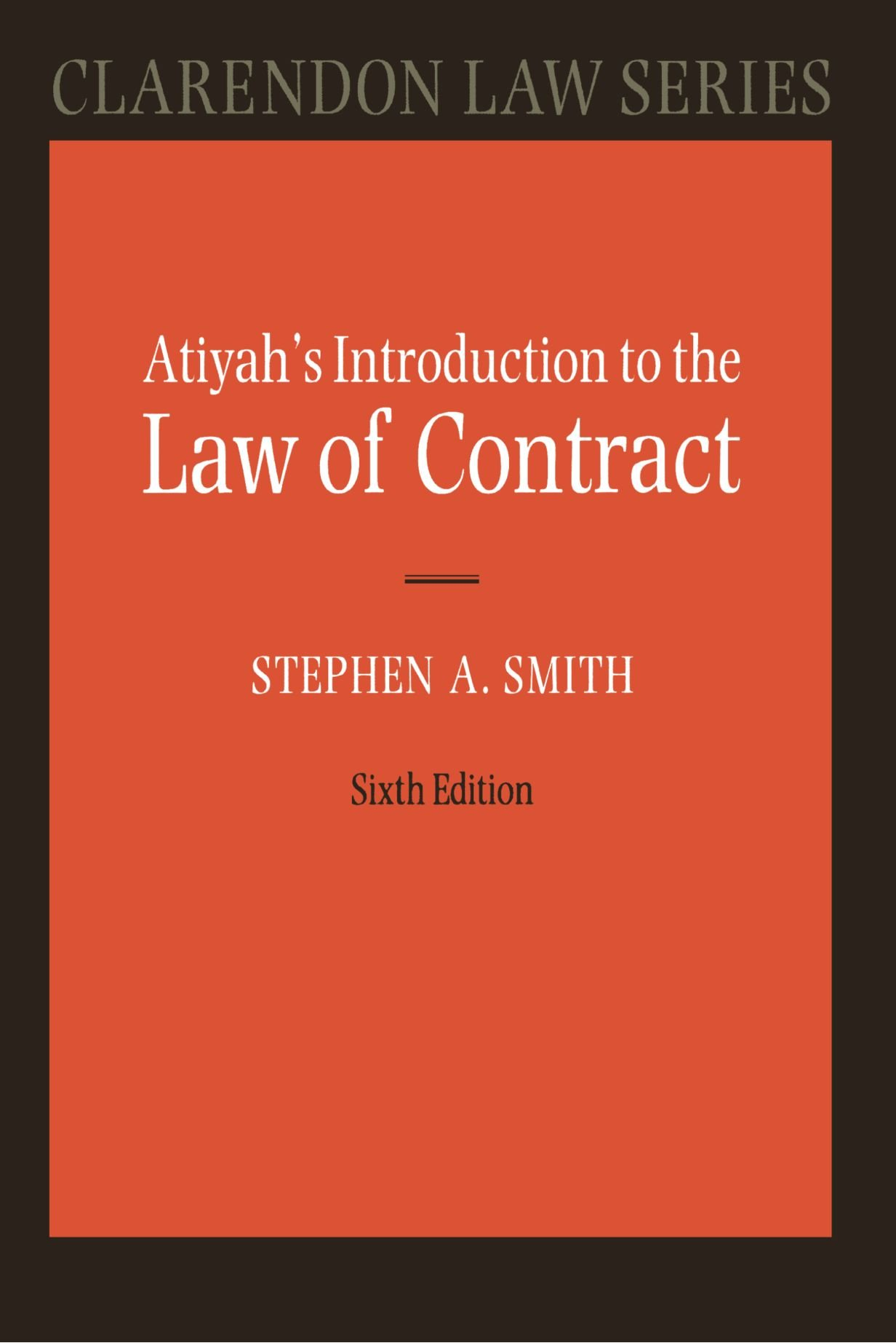 Atiyah's Introduction To The Law Of Contract  Clarendon Law Series
