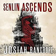 Senlin Ascends: The Books of Babel, Book 1 Audiobook by Josiah Bancroft Narrated by John Banks