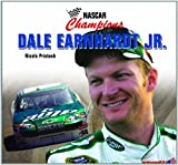 Dale Earnhardt Jr, Nicole Pristash, 140424445X