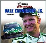 Dale Earnhardt Jr, Nicole Pristash, 140424445X