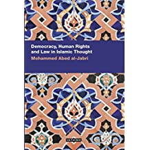 Democracy, Human Rights and Law in Islamic Thought