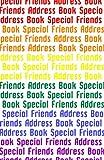 Special Friends Address Book, Trikk Media, 1479249246