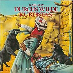 Durchs wilde Kurdistan (Hörspielklassiker 8)