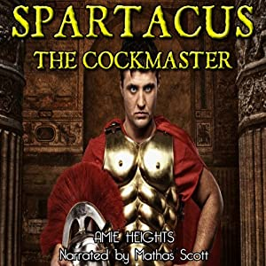 Spartacus the Cock Master and the Breeding of Persephone Audiobook