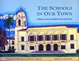 The Schools in Our Town, Monrovia Students Past and Present, 0965573052