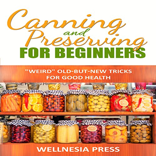 Canning And Preserving For Beginners The Canning Playbook Epub