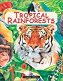 Tropical Rainforests, Anita Ganeri, 0872266907