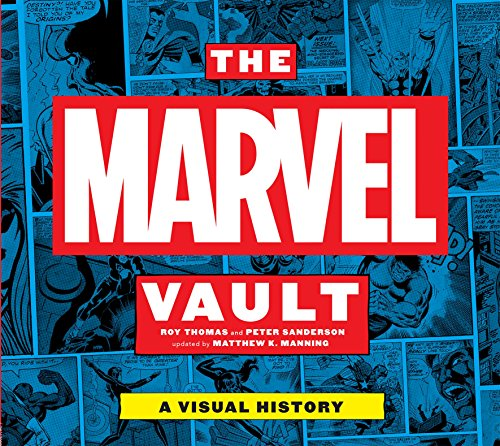 - The Marvel Vault: A Visual History