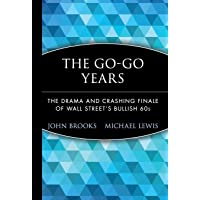 The Go–Go Years: The Drama and Crashing Finale of Wall Street′s Bullish 60s