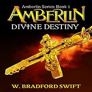 Amberlin: Divine Destiny Audiobook