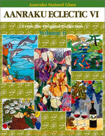 Aanraku Stained Glass Pattern Book Aanraku Eclectic Vol. 6. Jeffrey Castaline