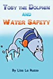 Toby the Dolphin and Water Safety