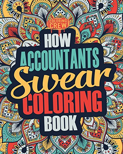How Accountants Swear Coloring Book