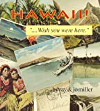Hawaii! - Wish You Were Here, Ray Miller, Jo Miller, 0913056146