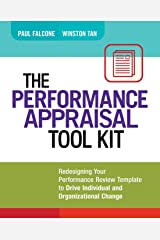 The Performance Appraisal Tool Kit: Redesigning Your Performance Review Template to Drive Individual and Organizational Change Paperback