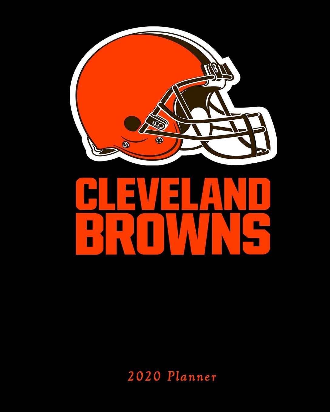 Cleveland Browns 2020 Schedule.Cleveland Browns 2020 Planner Calendar Agenda Daily Monthly