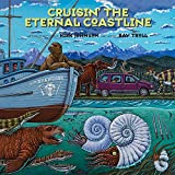 img - for Cruisin' the Fossil Coastline: The Travels of an Artist and a Scientist along the Shores of the Prehistoric Pacific book / textbook / text book