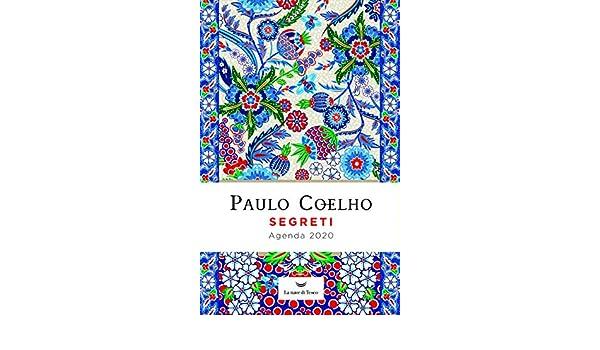 Segreti. Agenda 2020: Paulo Coelho: 9788893448703: Amazon ...