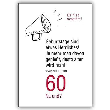 1 Geburtstagskarte 60 Na Und Lustige Geburtstagskarte Zum 60