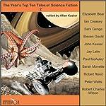 The Year's Top Ten Tales of Science Fiction 2 | Elizabeth Bear,Paul McAuley,Ian Creasey,Steven Gould,Peter Watts,Jay Lake,Robert Charles Wilson,Sarah Monette,John Kessel,Robert Reed