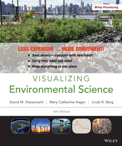 Visualizing Environmental Science 4e Binder Ready Version + WileyPLUS Registration Card
