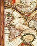 "Trip Planner and Travel Journal: Vacation Planner & Diary for 4 Trips, with Checklists, Itinerary & more [ Softback Notebook * Large (8"" x 10"") * Antique Map ] (Travel Gifts)"