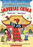Ms. Frizzle's Adventures: Imperial China (Magic School Bus)