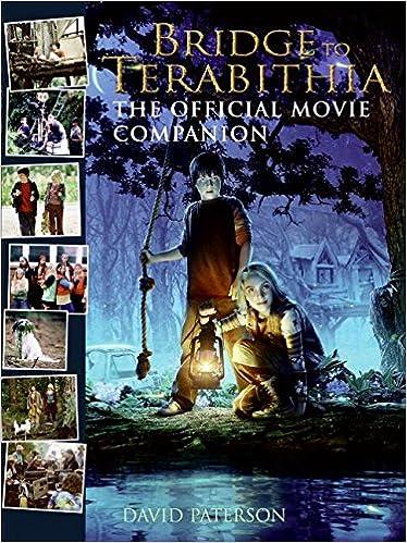 Bridge To Terabithia The Official Movie Companion Paterson