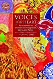 Voices of the Heart: Asian American Women on Immigration, Work, and Family, Huping Ling, 1931112681