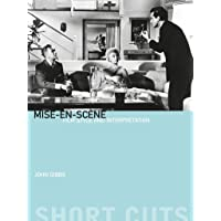 Mise-en-scène: Film Style and Interpretation (Short Cuts)