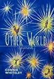Other World, Connie Whiteley, 1450291953