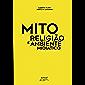 Mito, religião e ambiente midiático (Portuguese Edition)