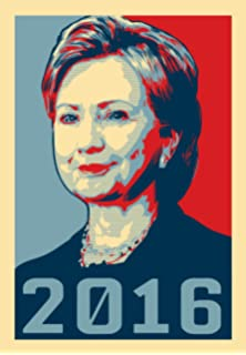 amazon com hillary clinton for president new political poster