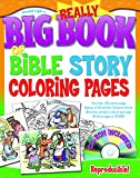 The Really Big Book of Bible Story Coloring Pages (with CD-ROM) (Big Books)