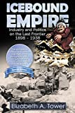 Front cover for the book Icebound Empire by Elizabeth Tower