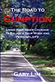 Road to Gumption, Gary Lim, 1847289681