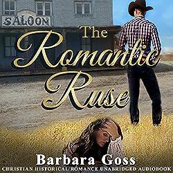 The Romantic Ruse