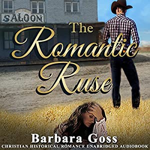 The Romantic Ruse Audiobook