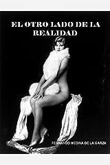 El Otro Lado de la Realidad (Spanish Edition) Kindle Edition